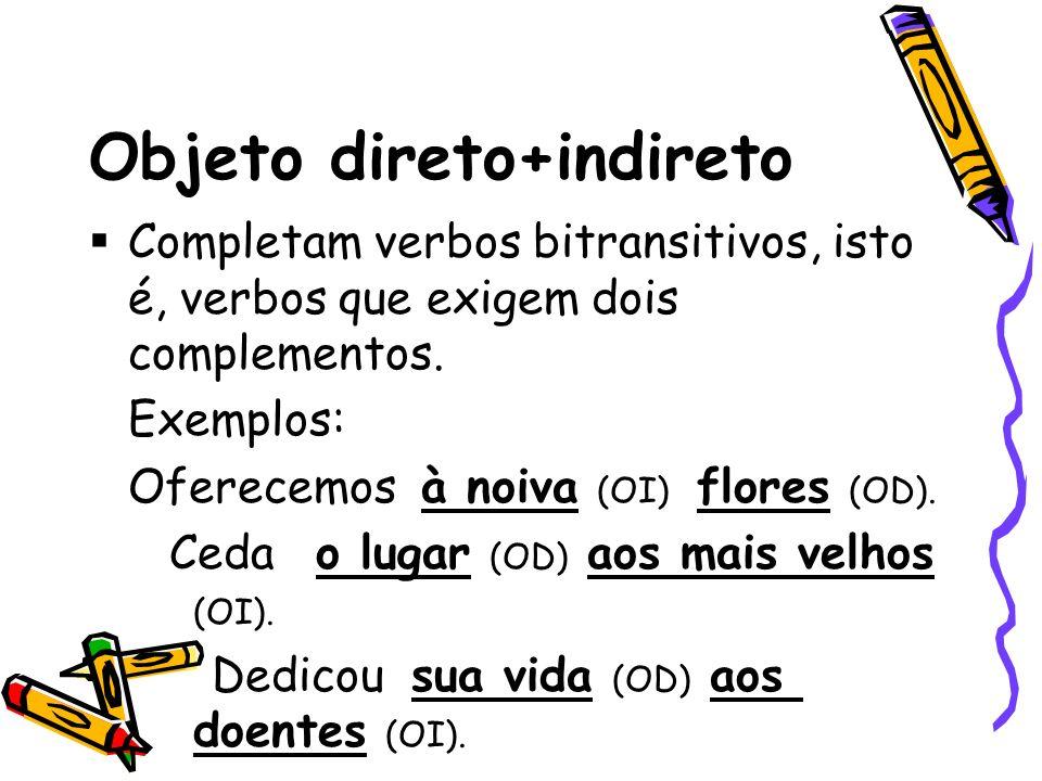 Objeto direto+indireto