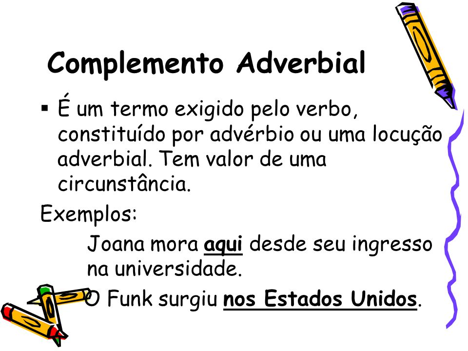 Complemento Adverbial