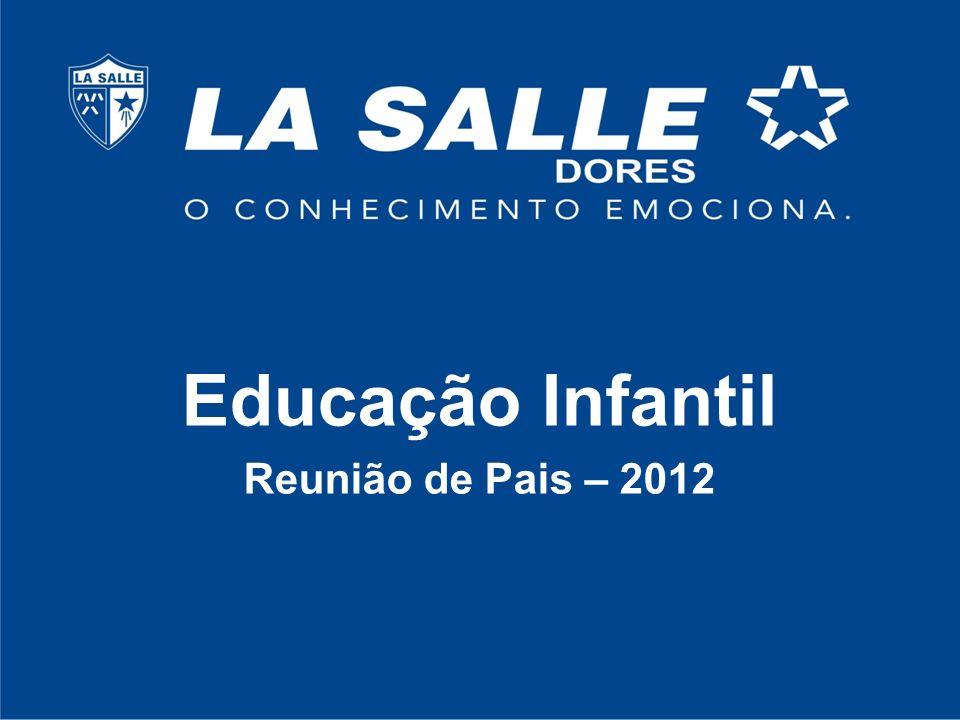Educação Infantil Reunião de Pais – 2012