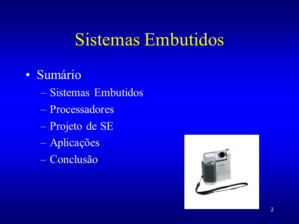Sistemas Embutidos Sumário Sistemas Embutidos Processadores