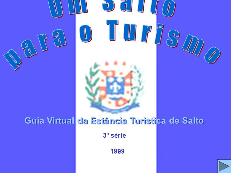 Um Salto para o Turismo Guia Virtual da Estância Turística de Salto