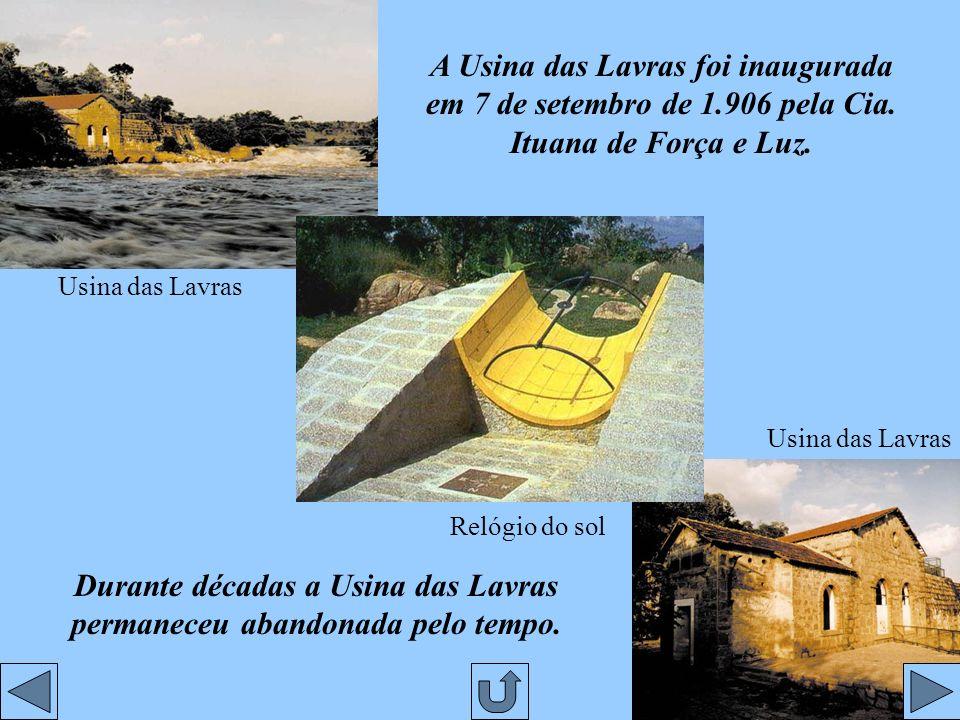 Durante décadas a Usina das Lavras permaneceu abandonada pelo tempo.