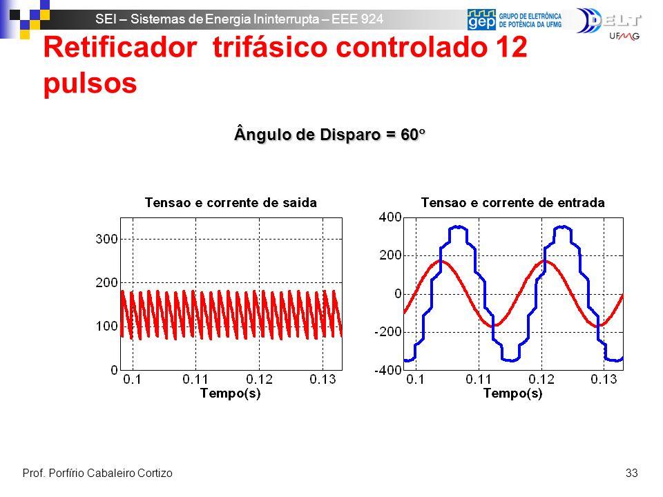 Retificador trifásico controlado 12 pulsos