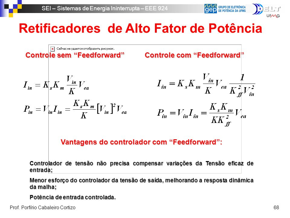 Vantagens do controlador com Feedforward :