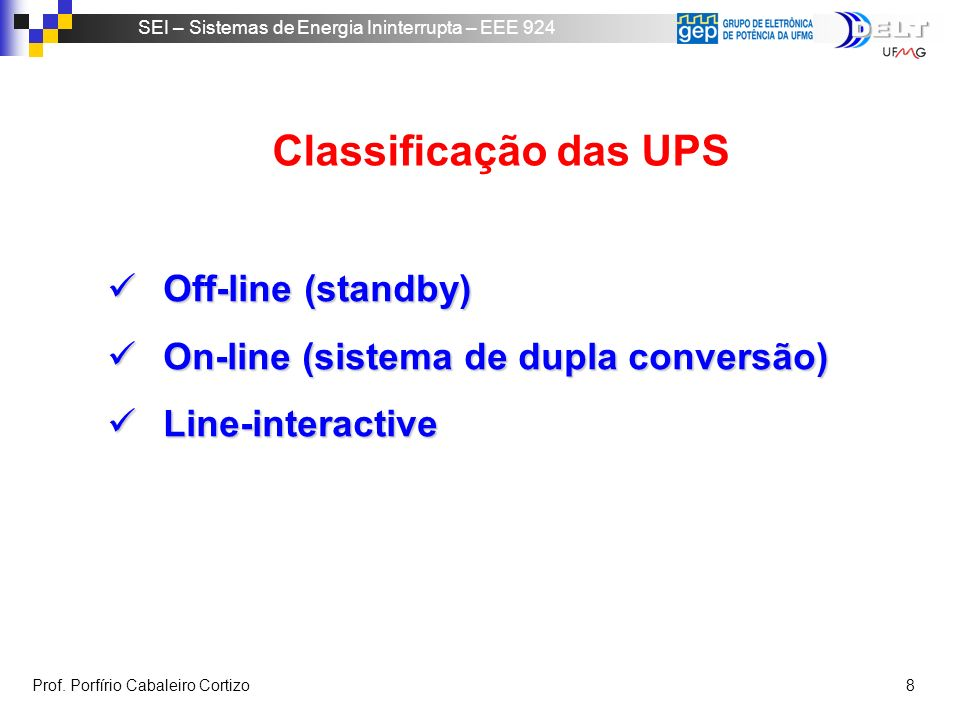 Classificação das UPS Off-line (standby)