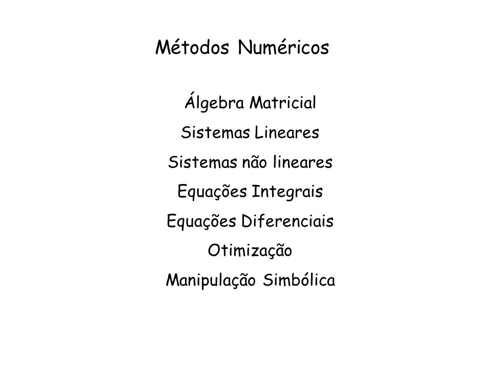 Métodos Numéricos Álgebra Matricial Sistemas Lineares