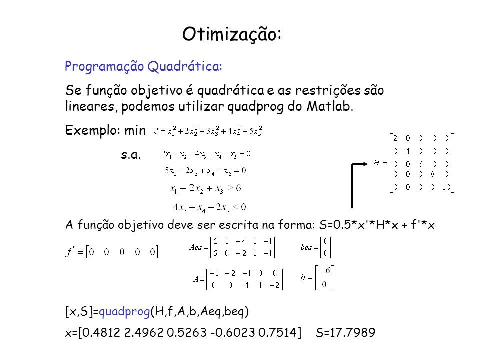 Otimização: Programação Quadrática: