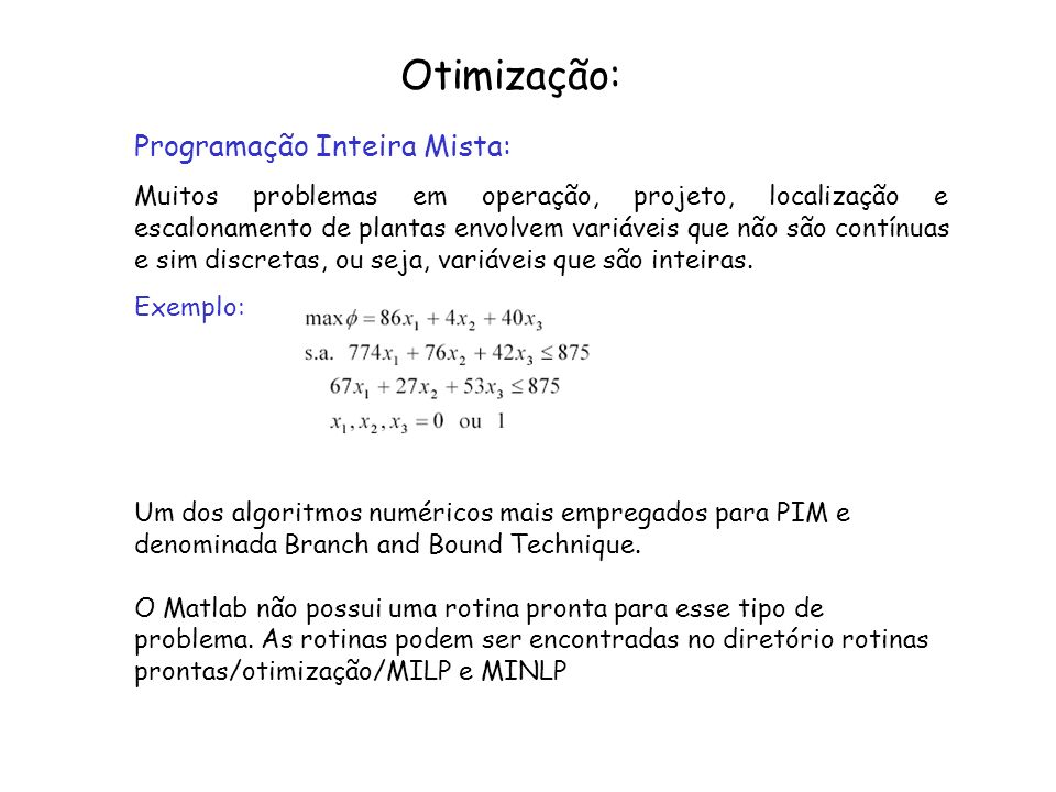 Otimização: Programação Inteira Mista: