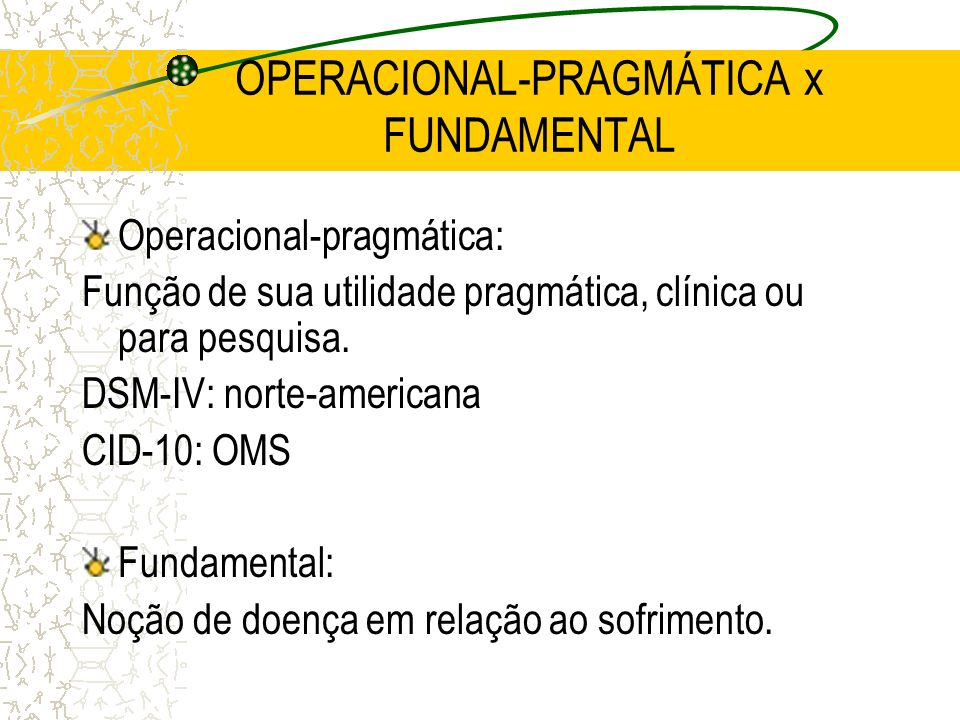 OPERACIONAL-PRAGMÁTICA x FUNDAMENTAL