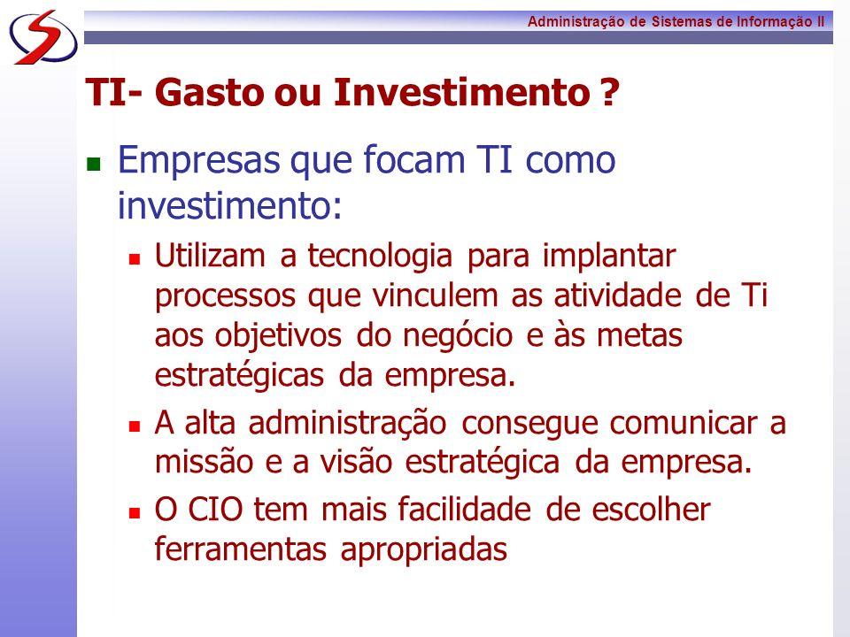 TI- Gasto ou Investimento
