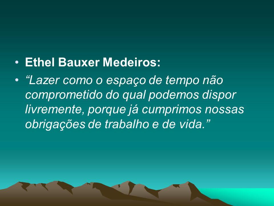 Ethel Bauxer Medeiros: