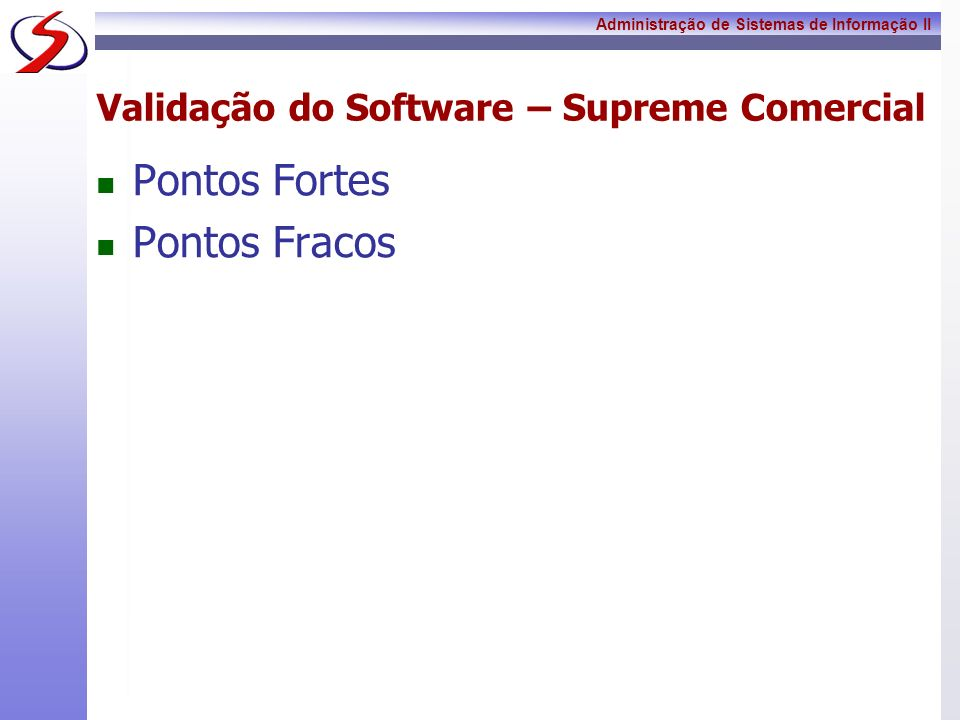Validação do Software – Supreme Comercial