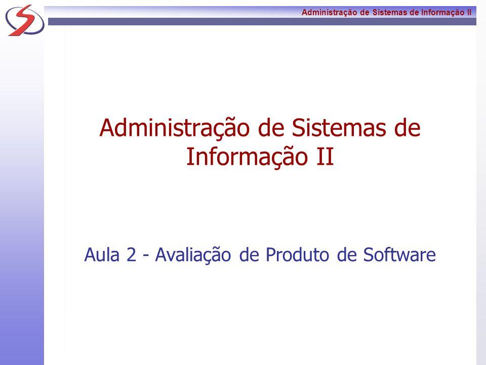 Administração de Sistemas de Informação II