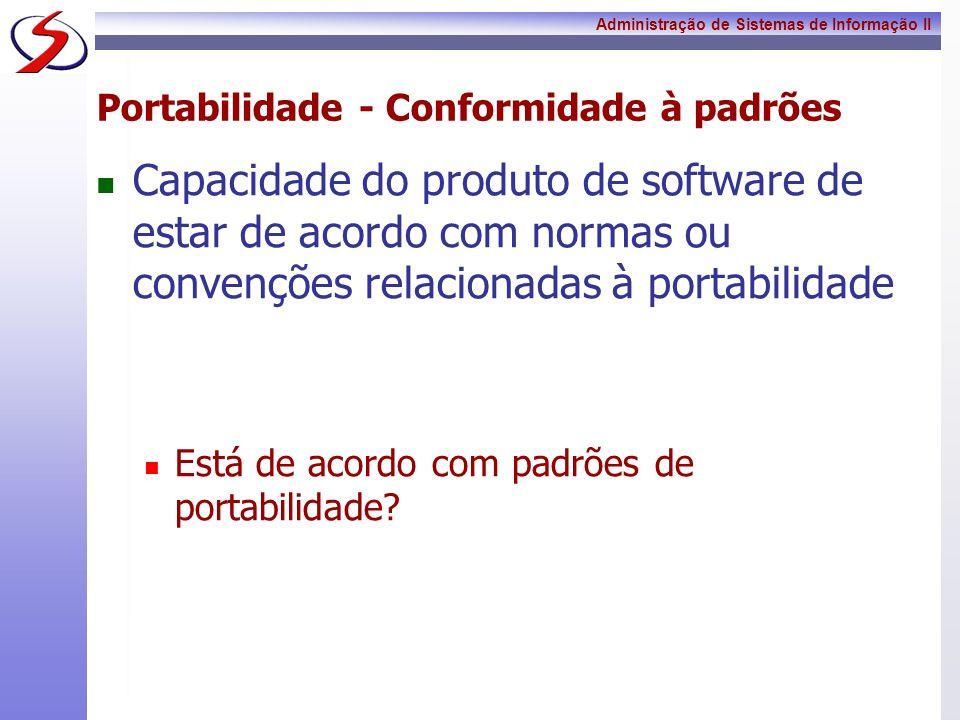 Portabilidade - Conformidade à padrões