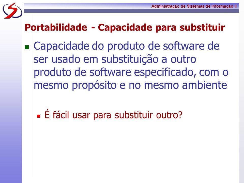 Portabilidade - Capacidade para substituir