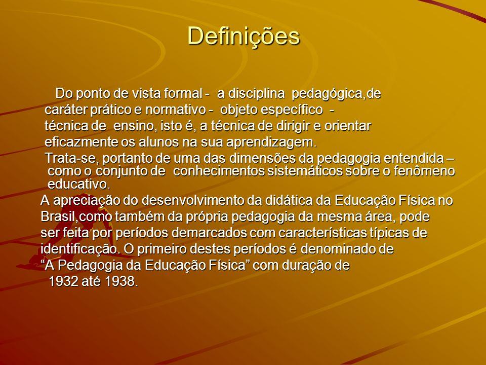 Definições caráter prático e normativo - objeto específico -