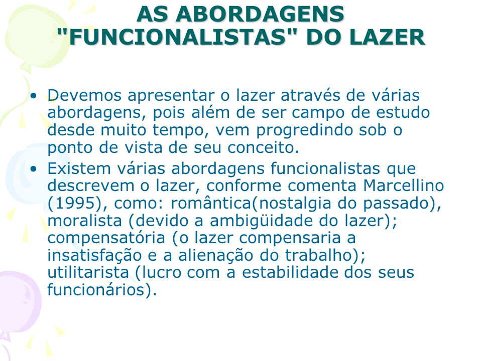 AS ABORDAGENS FUNCIONALISTAS DO LAZER