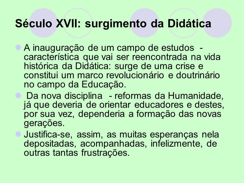 Século XVII: surgimento da Didática