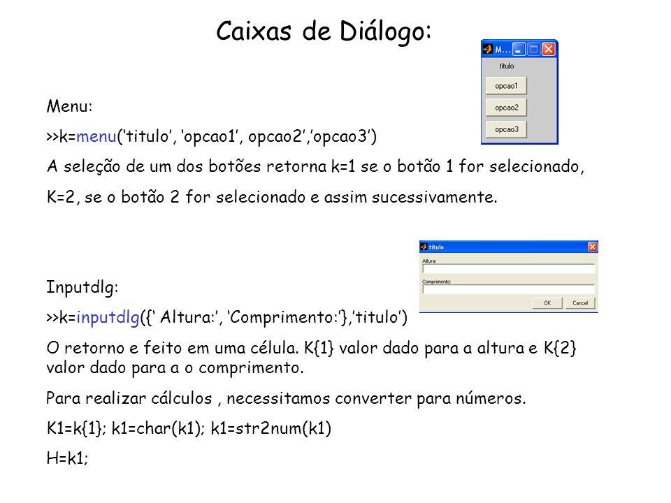 Caixas de Diálogo: Menu: