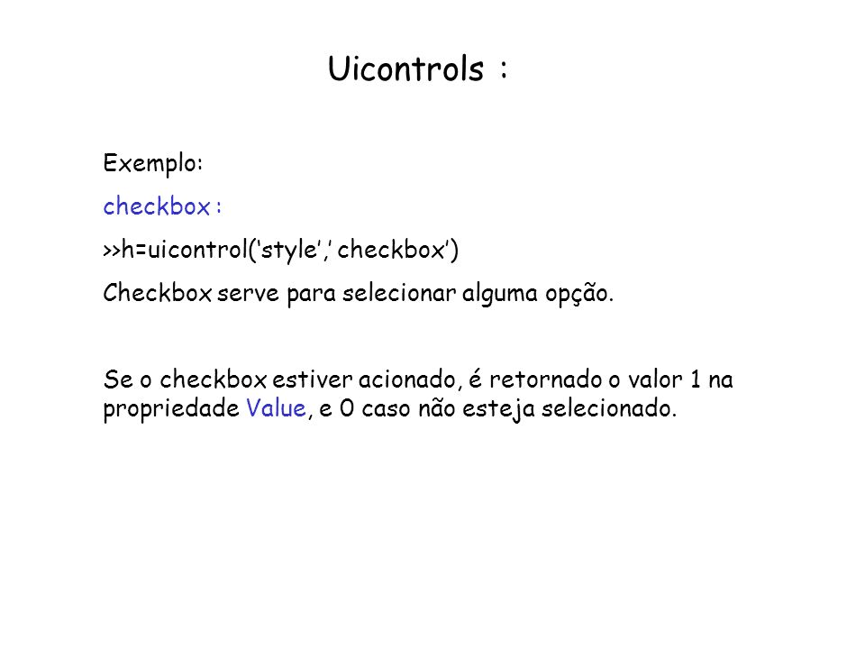 Uicontrols : Exemplo: checkbox :