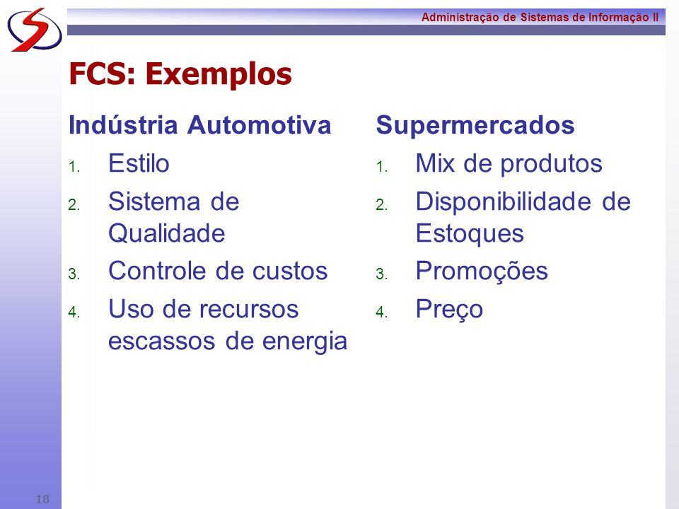 FCS: Exemplos Indústria Automotiva Estilo Sistema de Qualidade