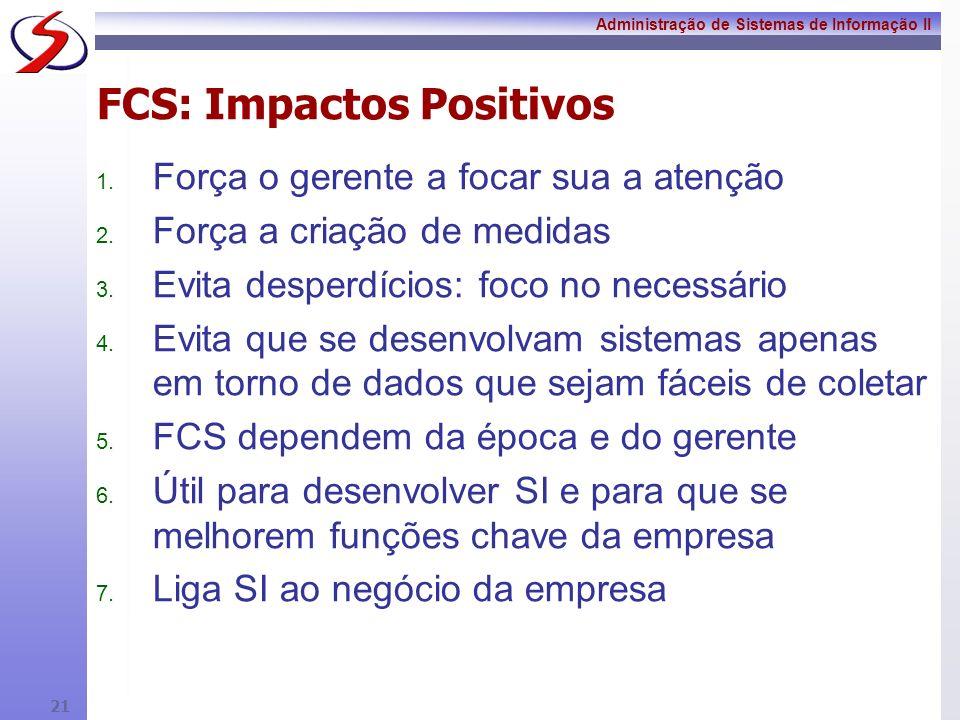 FCS: Impactos Positivos