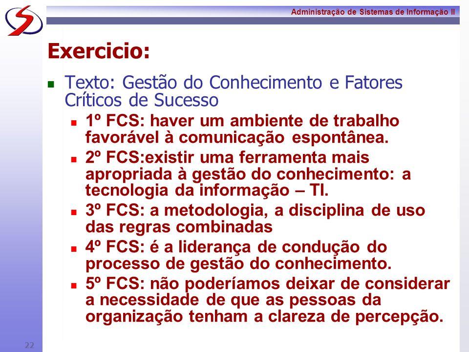 Exercicio: Texto: Gestão do Conhecimento e Fatores Críticos de Sucesso