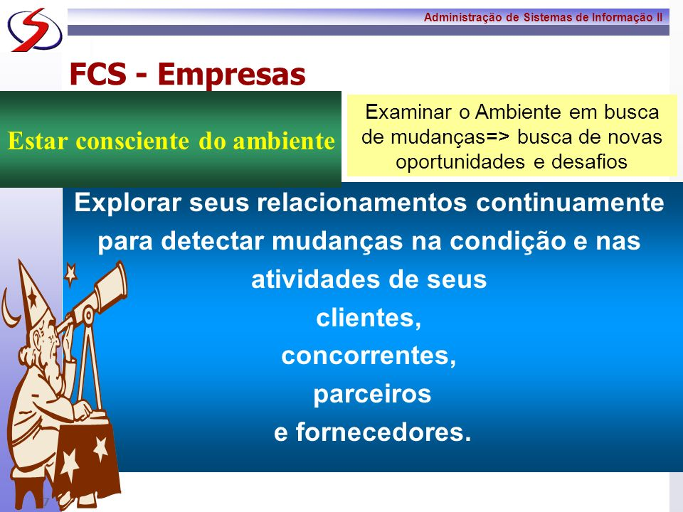FCS - Empresas Estar consciente do ambiente