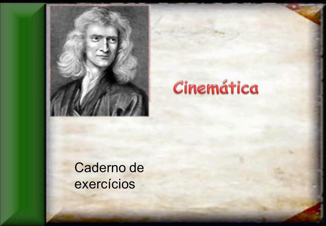 Cinemática Caderno de exercícios