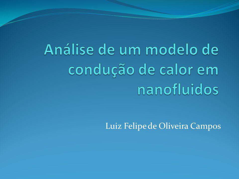 Análise de um modelo de condução de calor em nanofluidos