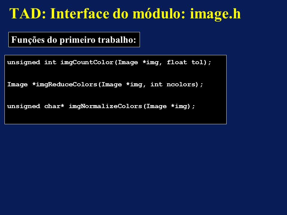 TAD: Interface do módulo: image.h