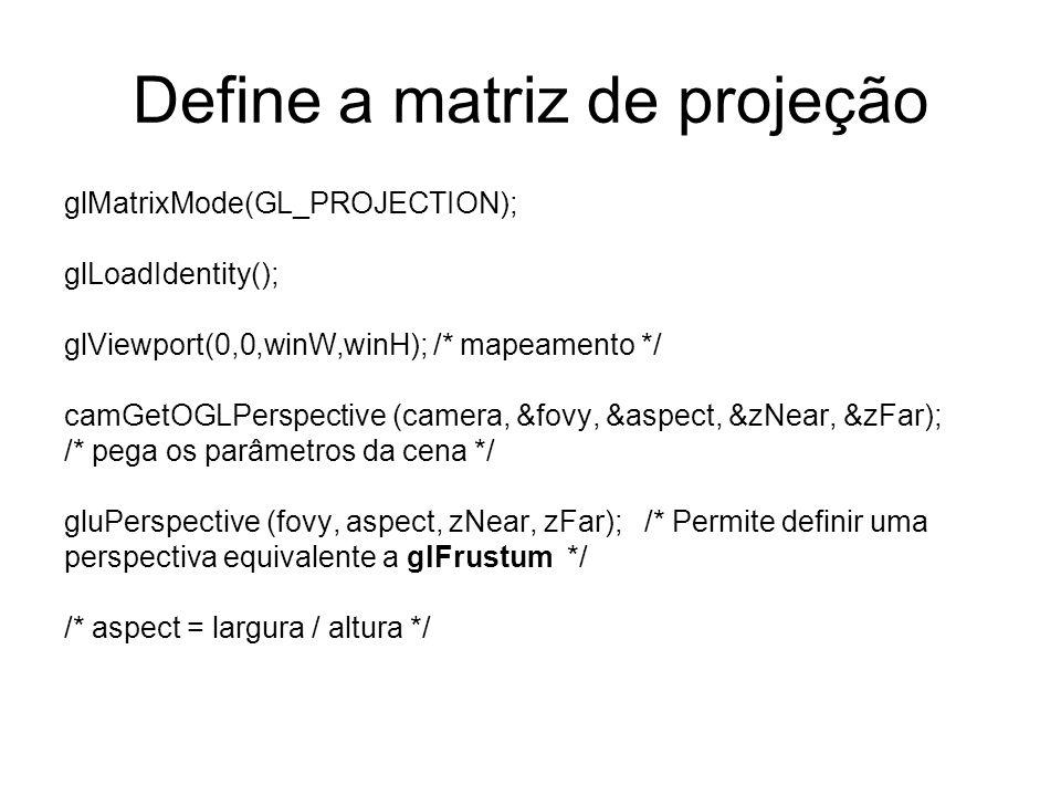 Define a matriz de projeção