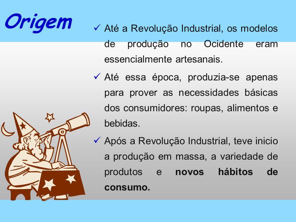 Origem Até a Revolução Industrial, os modelos de produção no Ocidente eram essencialmente artesanais.