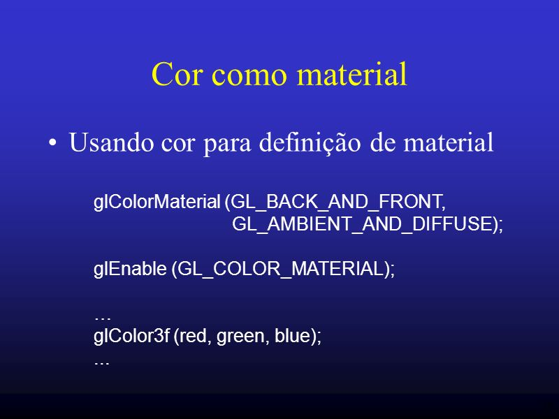 Cor como material Usando cor para definição de material