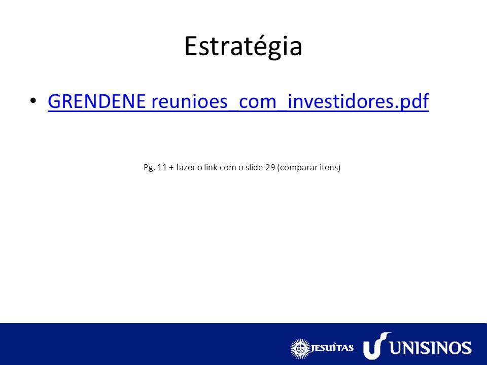 Pg. 11 + fazer o link com o slide 29 (comparar itens)
