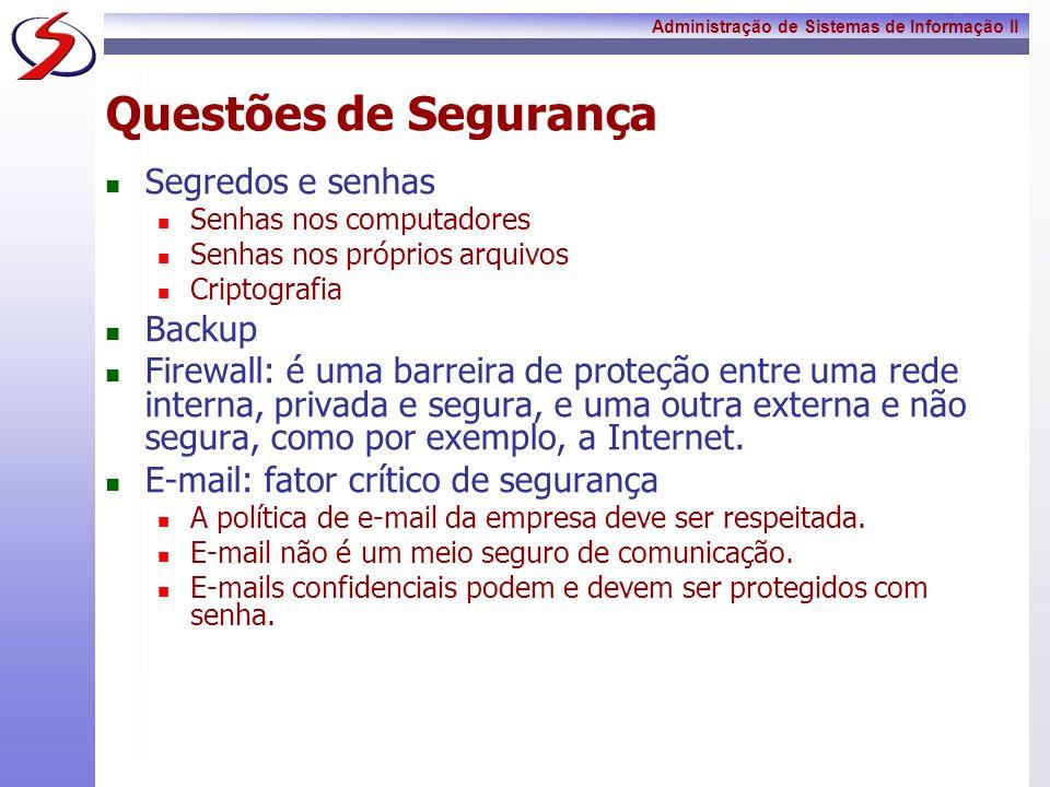 Questões de Segurança Segredos e senhas Backup