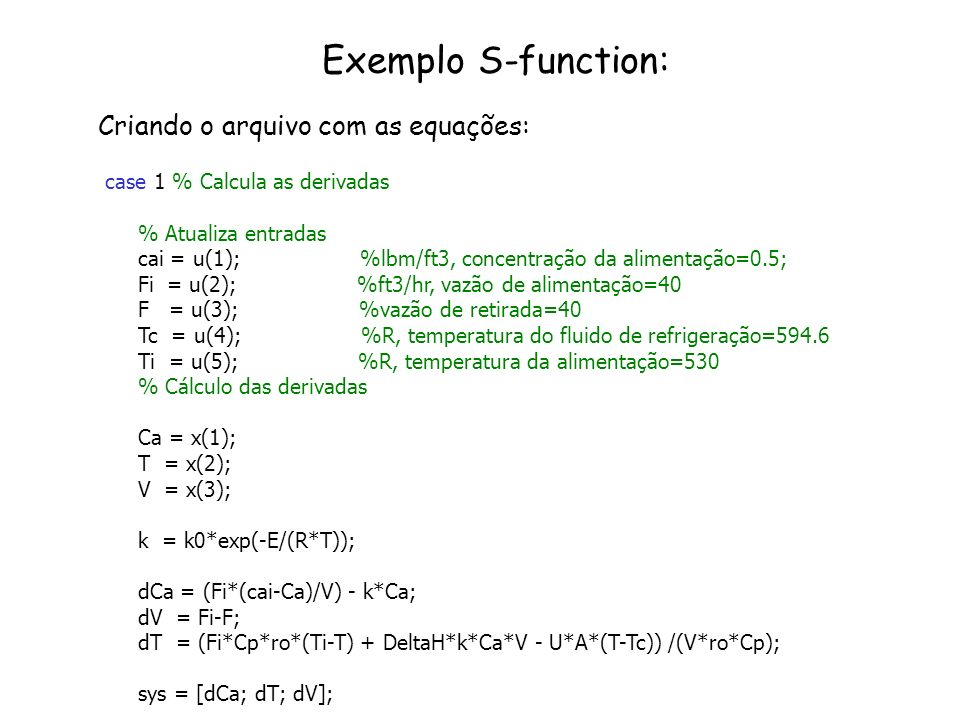 Exemplo S-function: Criando o arquivo com as equações: