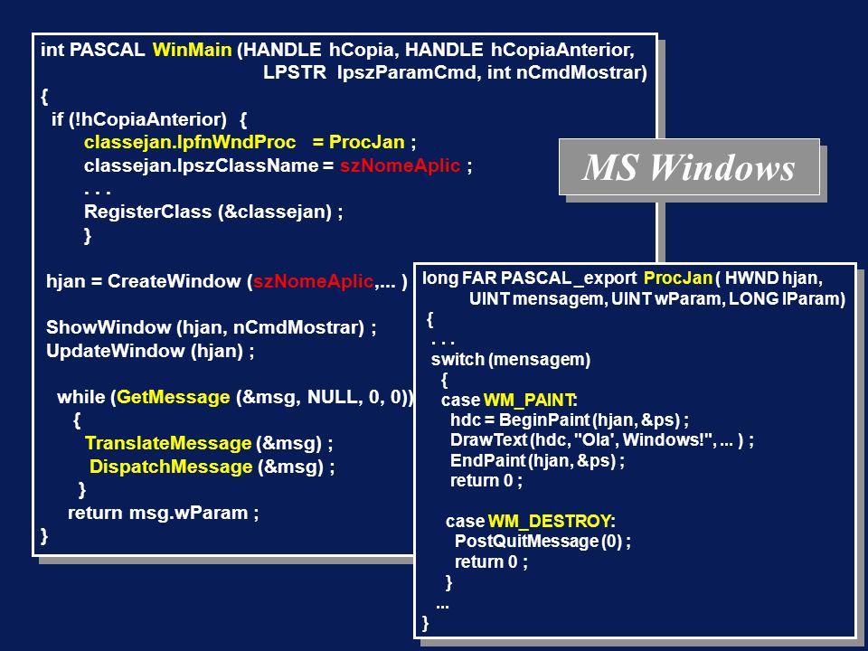 MS Windows int PASCAL WinMain (HANDLE hCopia, HANDLE hCopiaAnterior,