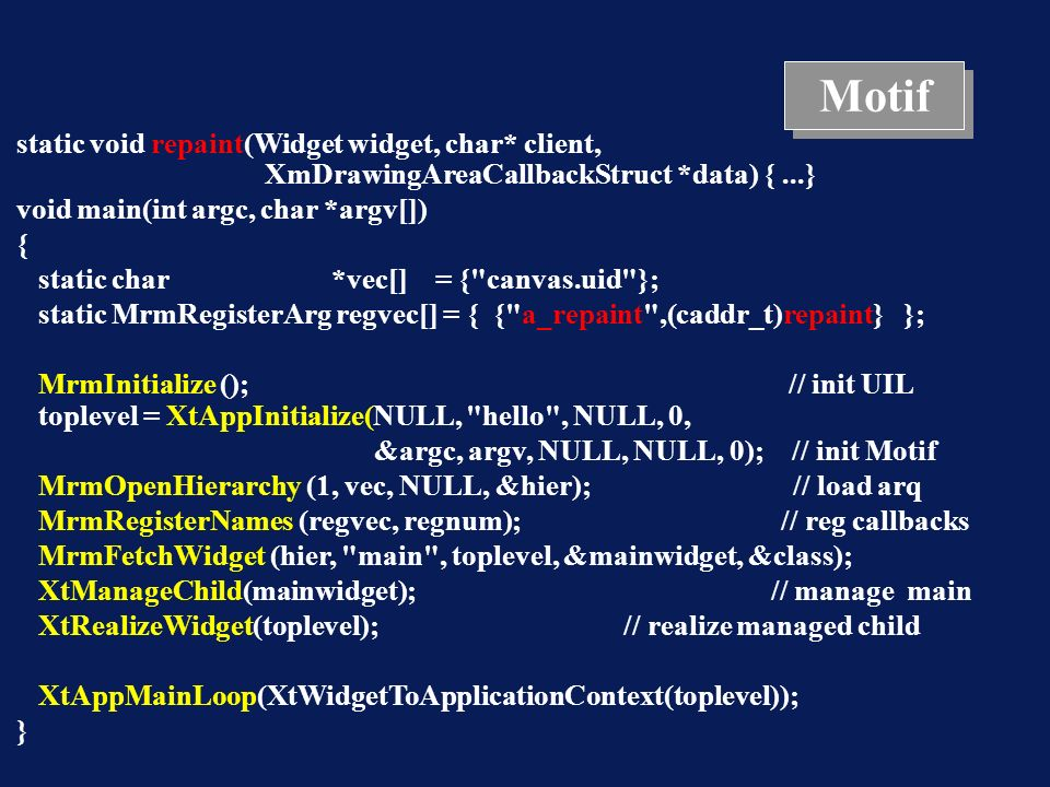 Motif static void repaint(Widget widget, char* client,