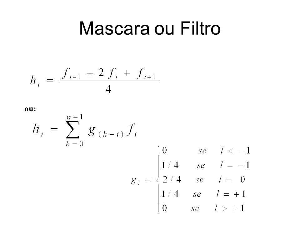 Mascara ou Filtro ou: