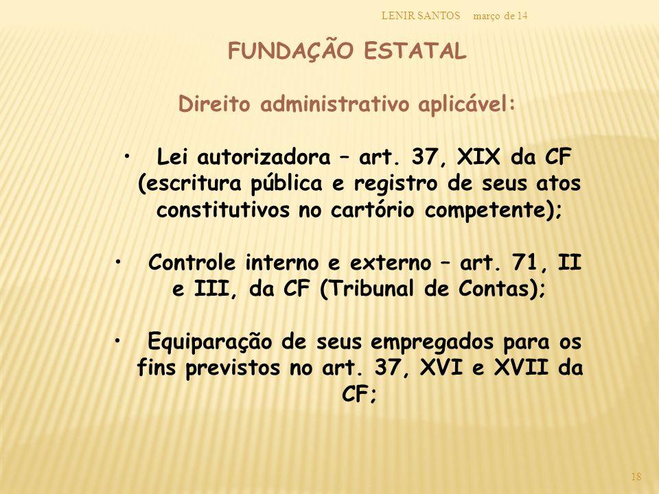 Direito administrativo aplicável:
