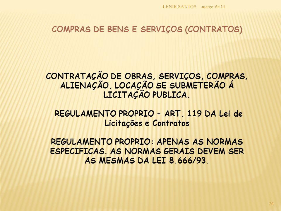 COMPRAS DE BENS E SERVIÇOS (CONTRATOS)