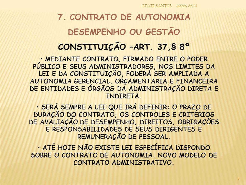 7. CONTRATO DE AUTONOMIA DESEMPENHO OU GESTÃO