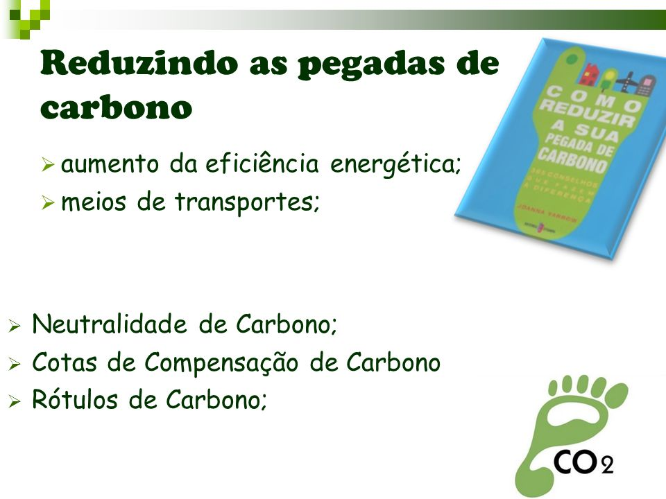 Reduzindo as pegadas de carbono