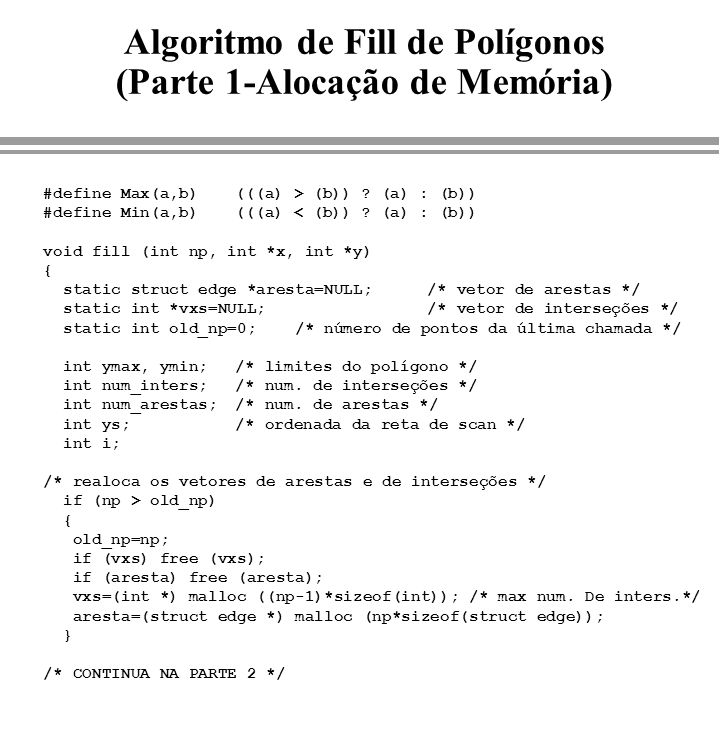 Algoritmo de Fill de Polígonos (Parte 1-Alocação de Memória)