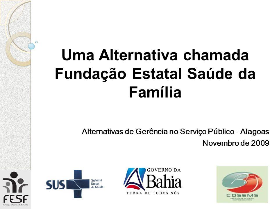 Uma Alternativa chamada Fundação Estatal Saúde da Família