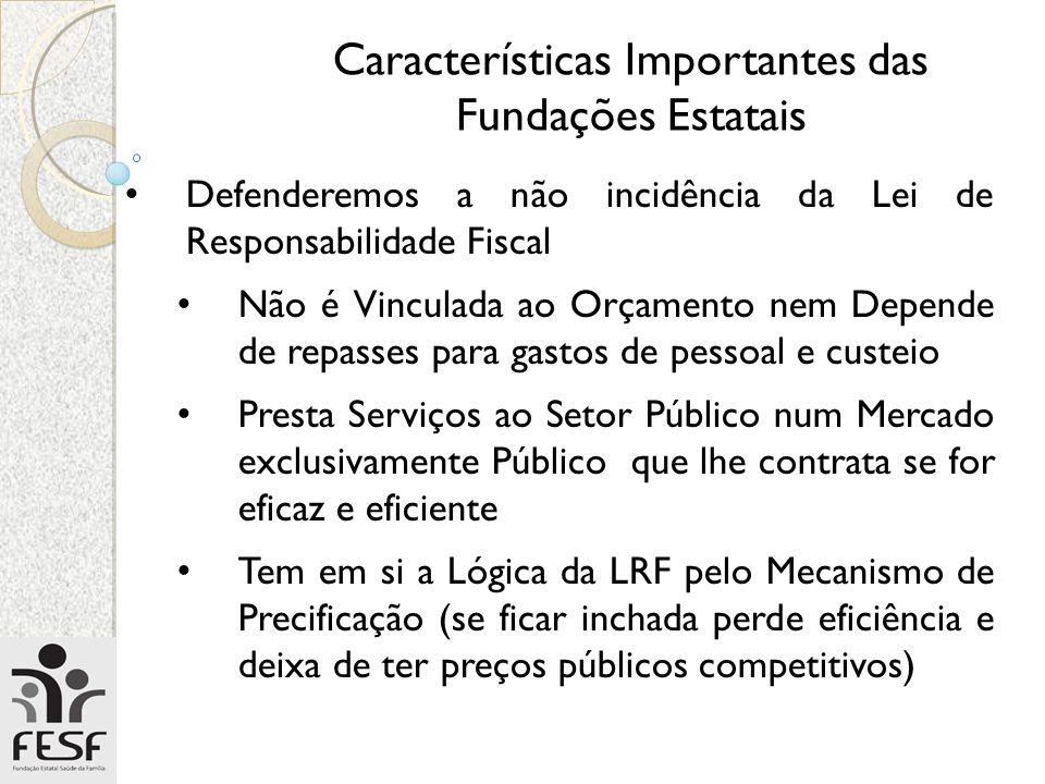Características Importantes das Fundações Estatais