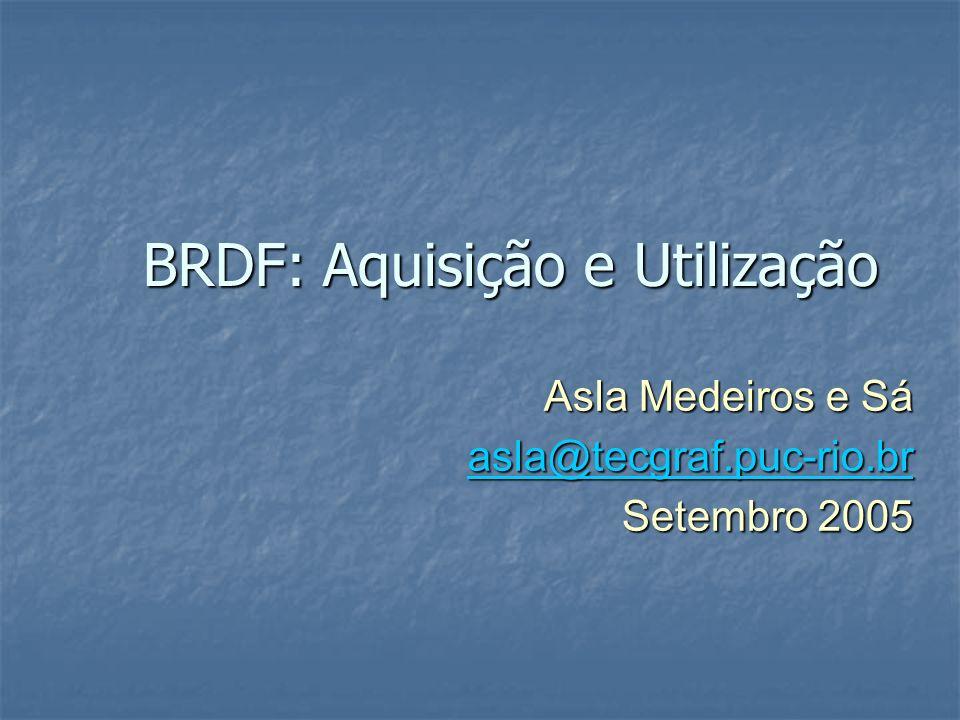 BRDF: Aquisição e Utilização