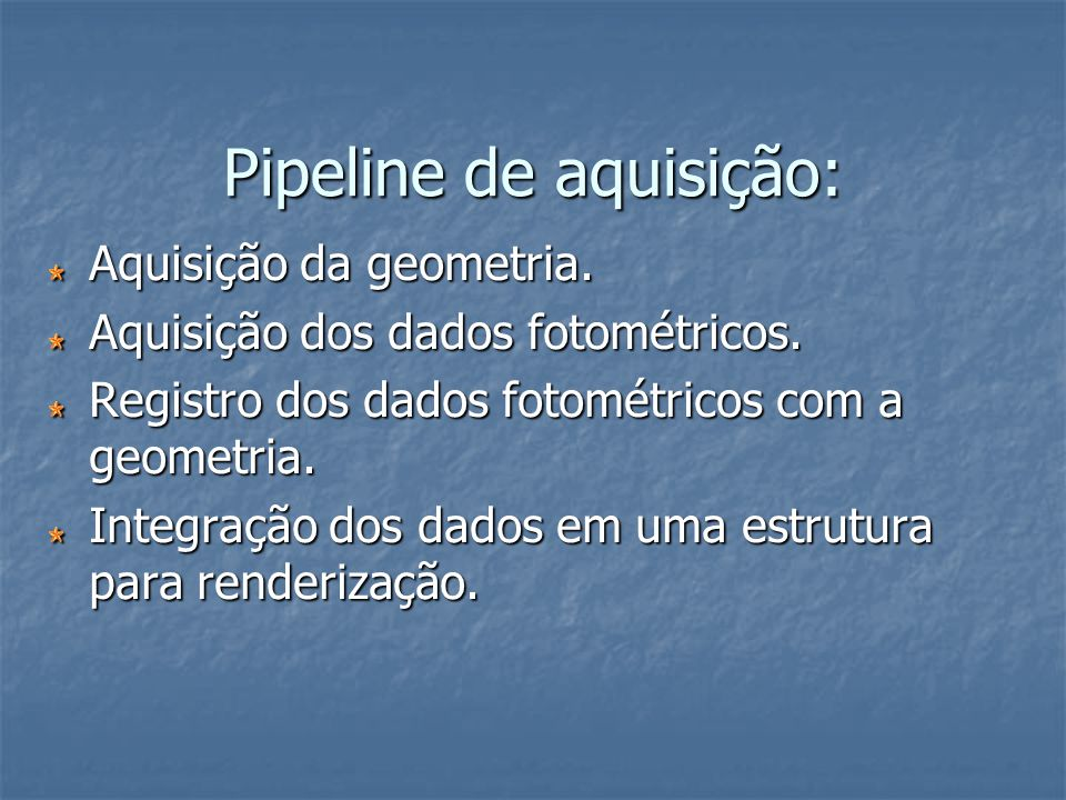 Pipeline de aquisição: