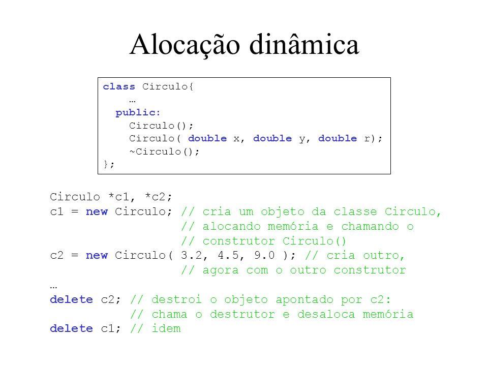 Alocação dinâmica Circulo *c1, *c2;